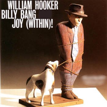 William Hooker & Billy Bang - Joy (Within)! [Live]
