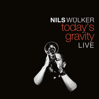 Nils Wülker - Today's Gravity (Live)