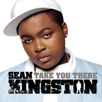 Sean Kingston - Take You There EP