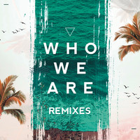 FTampa - Who We Are (Remixes)
