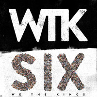 We The Kings - Six