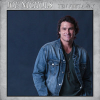 Joe Nichols - Ten Feet Away