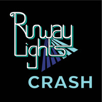 Runway Lights / - Crash