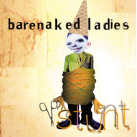 Barenaked Ladies - Stunt (20th Anniversary Edition)