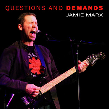 Jamie Marx - Questions and Demands