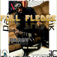 Pangy - Full Fledge (Explicit)