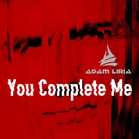 Adam Liria - You Complete Me
