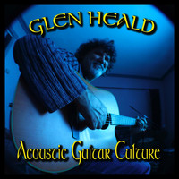 Glen Heald - Acoustic Guitar Culture