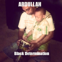 Abdullah - Black Determination