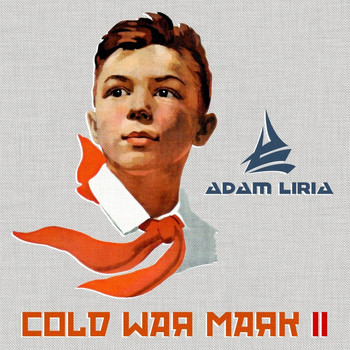 Adam Liria - Cold War Mark II