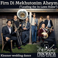 Panorama Jazz Band - Firn Di Mekhutonim Aheym