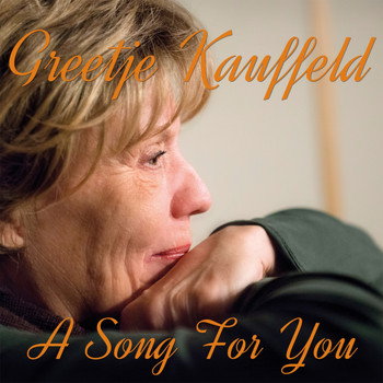 Greetje Kauffeld - A Song For You