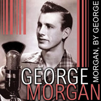 George Morgan - Morgan, By George!