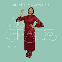 Minister Marion Hall - His Grace