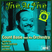 Count Basie and His Orchestra - Jive at Five