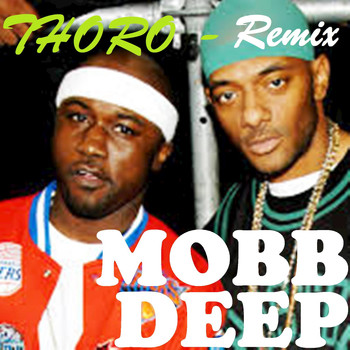 Mobb Deep - Thoro