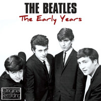 The Beatles - The Early Years
