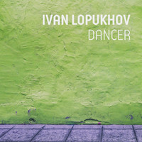 Ivan Lopukhov - Dancer