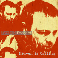 Paris 2 Project - Heaven Is Calling
