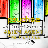 Psychoz - Alien Agent Remixes