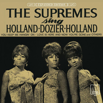 The Supremes - The Supremes Sing Holland - Dozier - Holland (Expanded Edition)