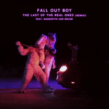 Fall Out Boy - The Last Of The Real Ones (Remix)