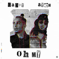 Dappy - Oh My (Explicit)