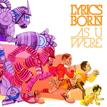 Lyrics Born - As U Were (Explicit)