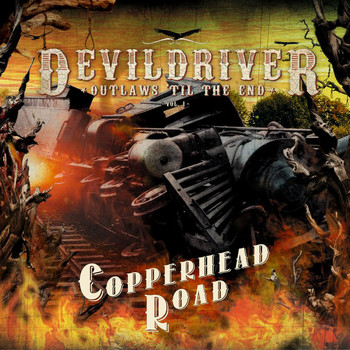 DevilDriver - Copperhead Road