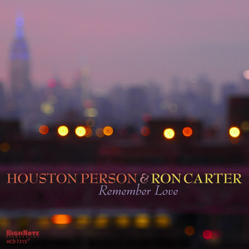 Houston Person, Ron Carter / - Remember Love