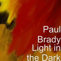 Paul Brady - Light in the Dark