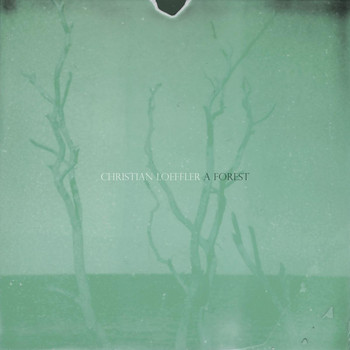 Christian Löffler - A Forest