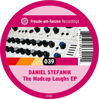 Daniel Stefanik - The Madcap Laughs EP