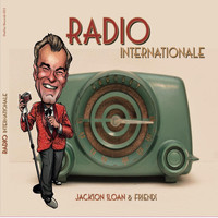 Jackson Sloan - Radio Internationale
