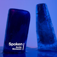 Spoken - Arctic Monsoon