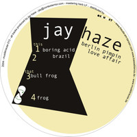 Jay Haze - Berlin Pimping Affair EP