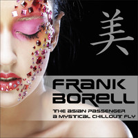 Frank Borell - The Asian Passenger (Mystic Bar & Buddha Sounds)