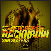 RacknRuin - Synthetic Heart EP, Pt. 2