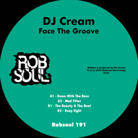 Dj Cream - Face the Groove
