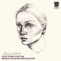 Skinnerbox - Love Songs for the Broken Hearted Arpeggiator