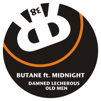Butane - Damned Lecherous Old Men