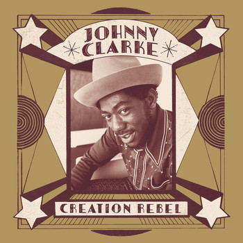 Johnny Clarke - Creation Rebel