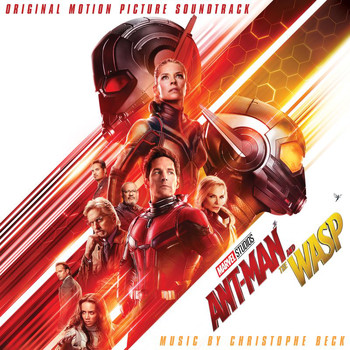 Christophe Beck - Ant-Man and The Wasp (Original Motion Picture Soundtrack)