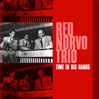 Red Norvo Trio - Time In His Hands