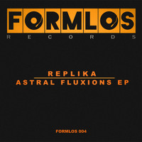 Replika - Astral Fluxions EP