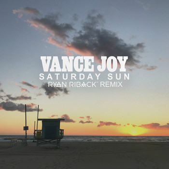 Vance Joy - Saturday Sun (Ryan Riback Remix)