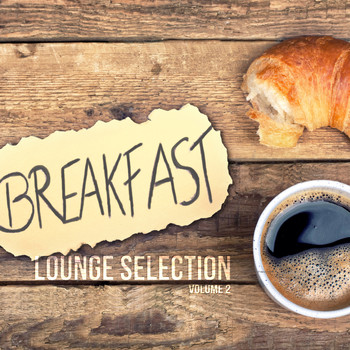 Various Artists - Breakfast Lounge Selection, Vol. 2