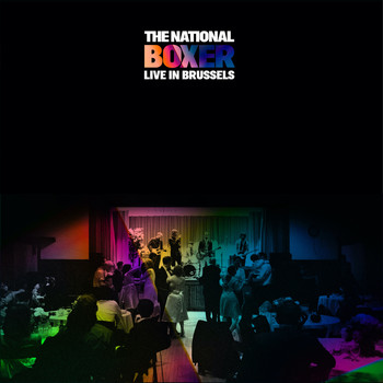 The National - Boxer Live in Brussels (Explicit)
