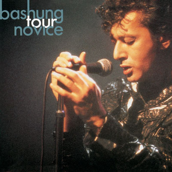 Alain Bashung - Tour Novice 92