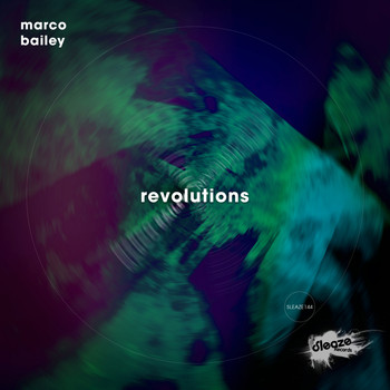 Marco Bailey - Revolutions EP